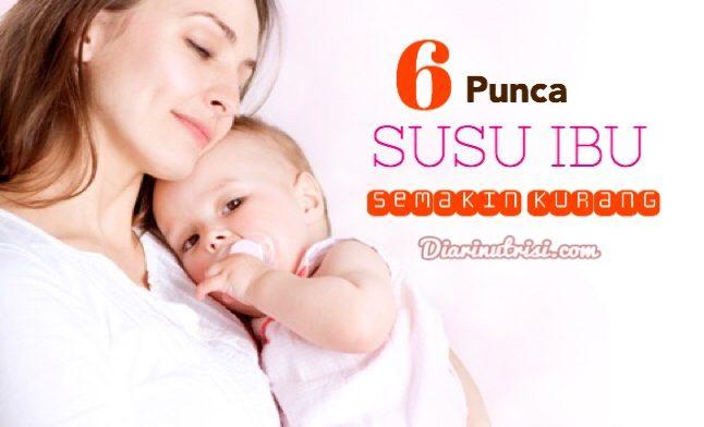 6 Punca Susu Badan Ibu Semakin Kurang