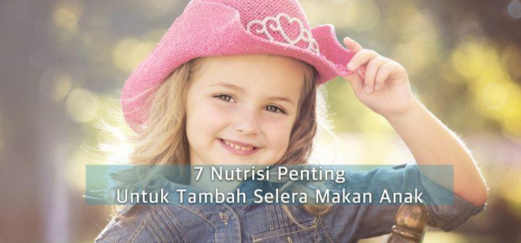 [ Vitamin Budak ] 7 Vitamin Untuk Anak Tambah Selera Makan Dan Kecerdasan Otak