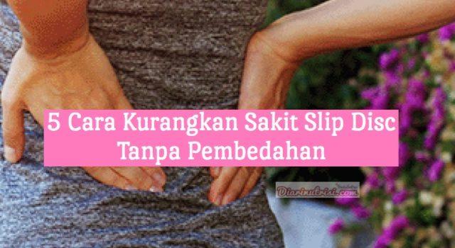Rawatan Slip Disc Yang Lebih Jimat Tanpa Pembedahan