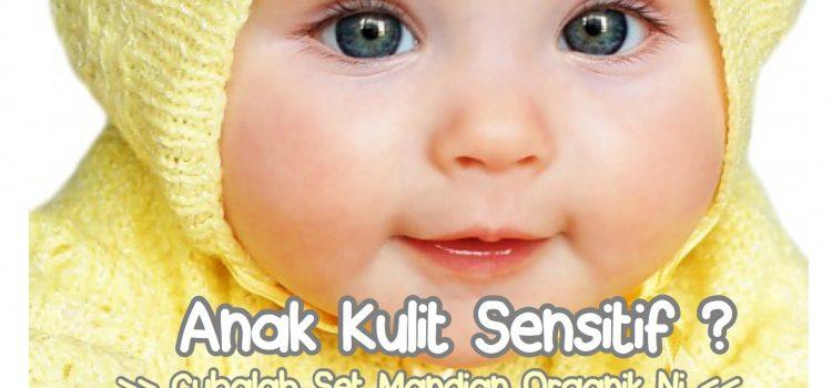 [ Set Mandian Kulit Sensitif ] Produk Organik Terbaik Untuk Bayi