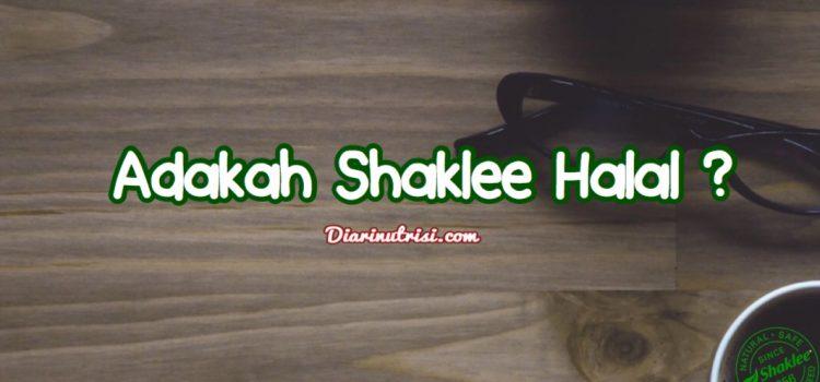 [ Status Halal Shaklee ] Sijil Halal Shaklee 2018
