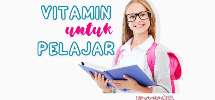 Vitamin Untuk Pelajar Yang Kurang Fokus Dalam Pelajaran