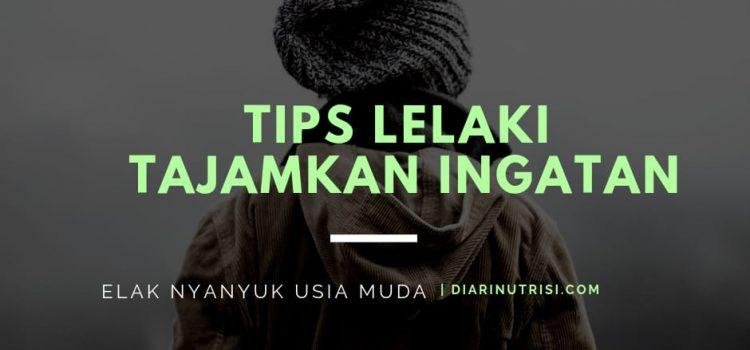 Tips Untuk Kuatkan Ingatan Dan Minda Lelaki